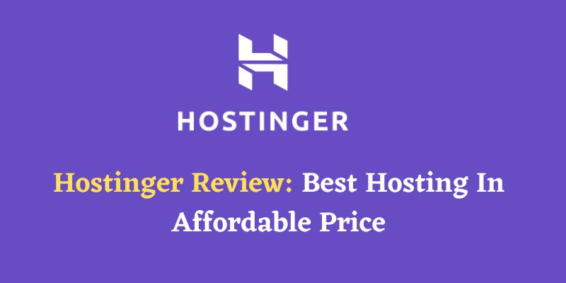 Hostinger India Review 2021 - Honest Review After Using 8 Months