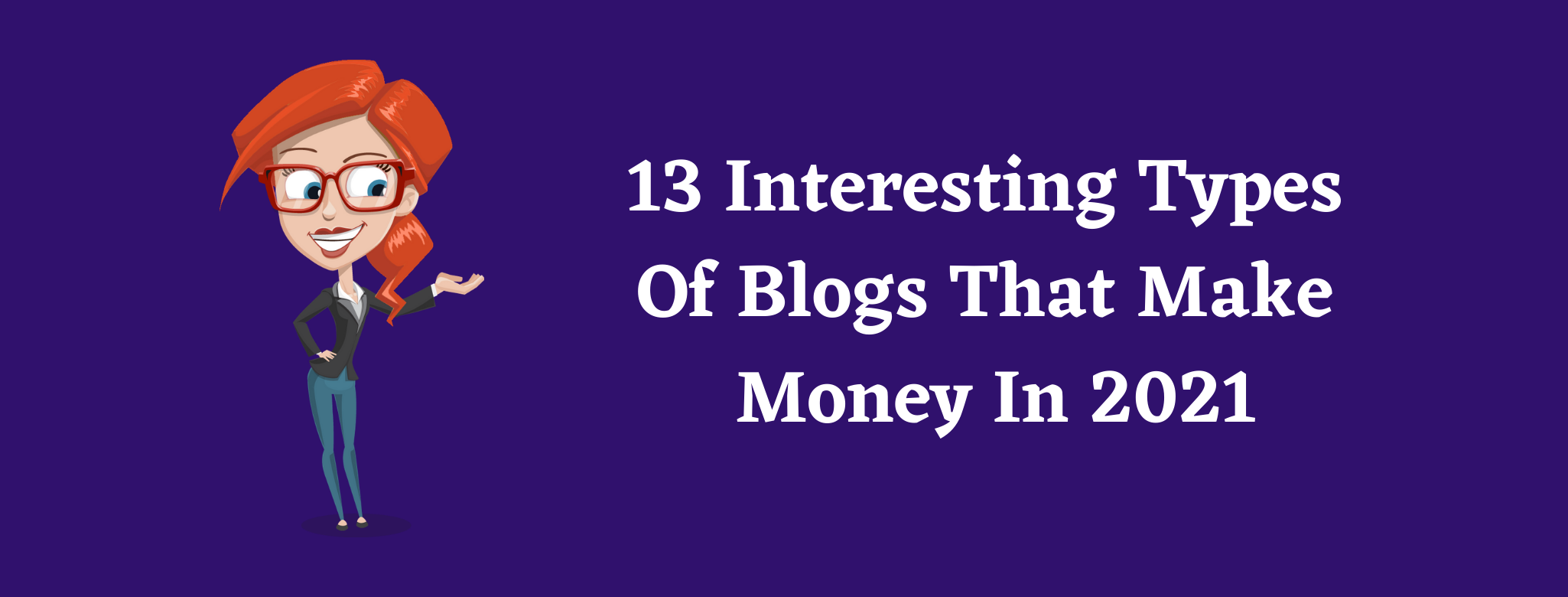 types of blogs that make money in 2021