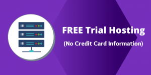 11 Best Free 60 Day Trial Web Hosting [No Credit Card Required]