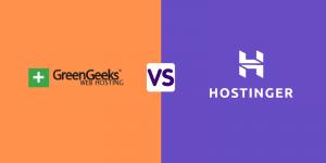 GreenGeeks Vs Hostinger – Discover the Ultimate Winner in 2021