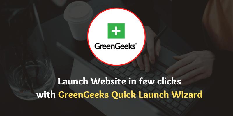 GreenGeeks Quick Launch Wizard