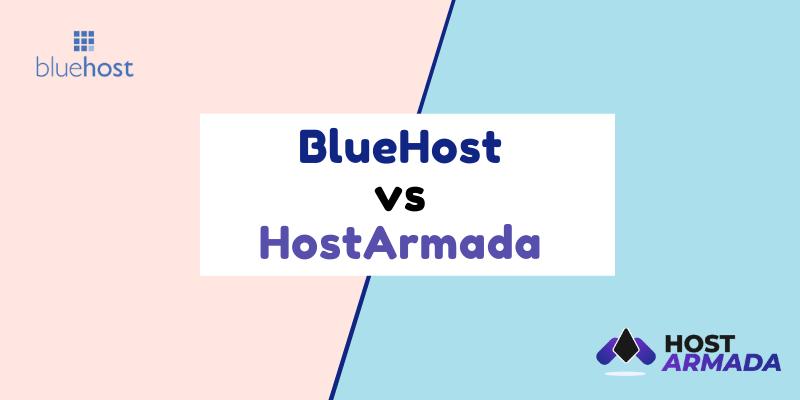 bluehost vs hostarmada